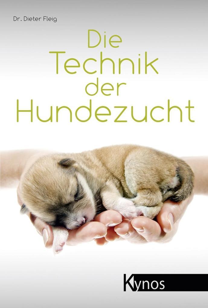 Die Technik der Hundezucht als Buch