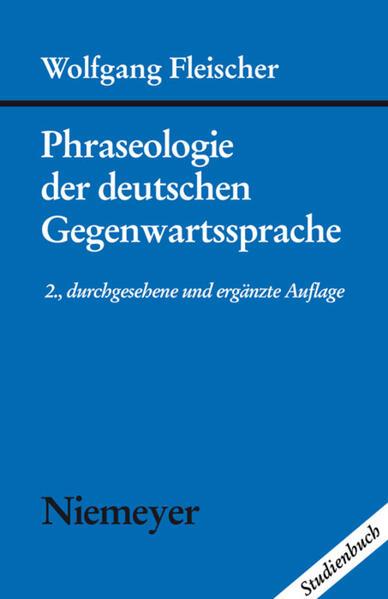 Phraseologie der deutschen Gegenwartssprache als Buch