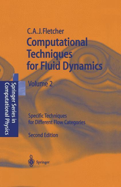 Computational Techniques for Fluid Dynamics 2 als Buch