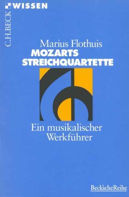 Mozarts Streichquartette als Taschenbuch