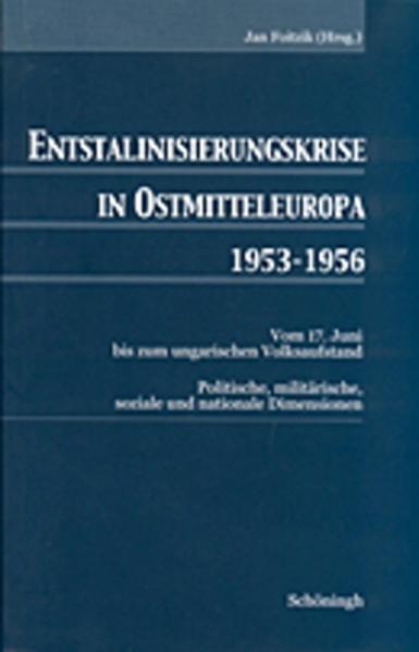 Entstalinisierungskrise in Ostmitteleuropa 1953-1956 als Buch