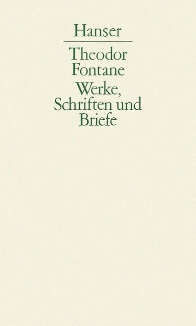 Werke, Schriften und Briefe. 01/2. L'Adultera / Cecile / Irrungen, Wirrungen / Stine / Unwiederbringlich als Buch