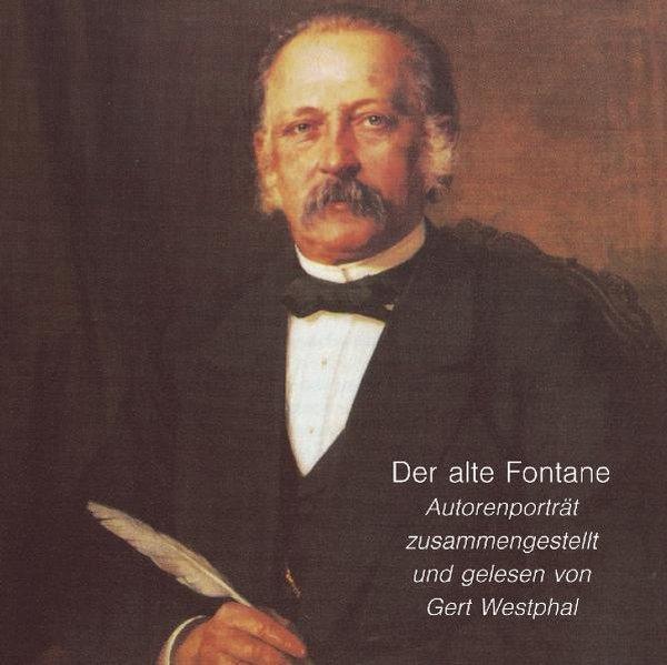 Der alte Fontane. CD als Hörbuch