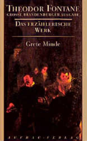 Das erzählerische Werk 03. Grete Minde als Buch