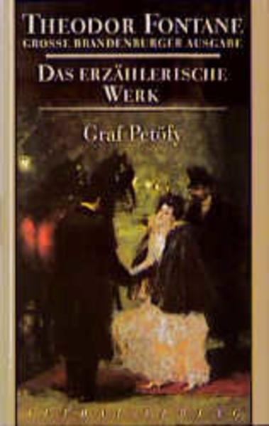 Das erzählerische Werk 07. Graf Petöfy als Buch