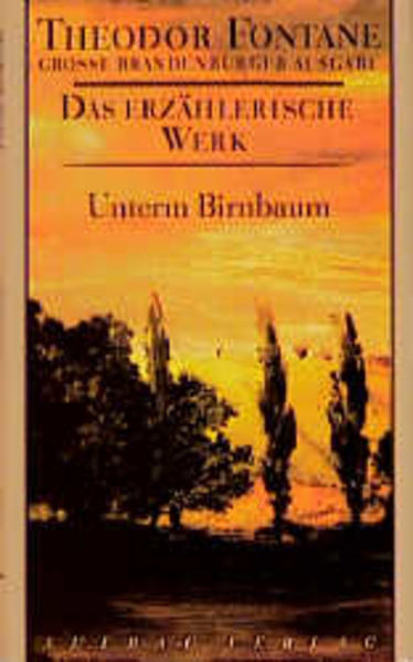 Das erzählerische Werk 08. Unterm Birnbaum als Buch