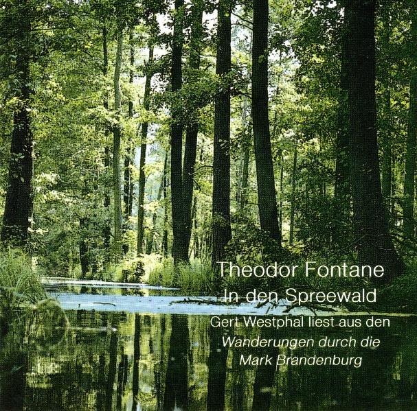 Der Spreewald. CD als Hörbuch