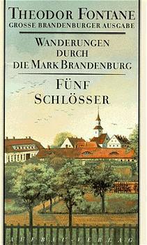 Wanderungen durch die Mark Brandenburg 5 als Buch