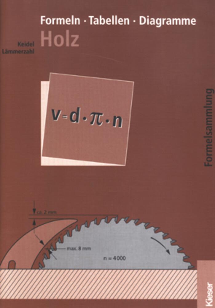 Formeln, Tabellen, Diagramme Holz als Buch