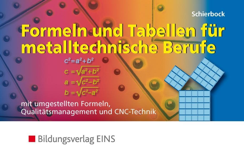 Formeln und Tabellen für metalltechnische Berufe als Buch