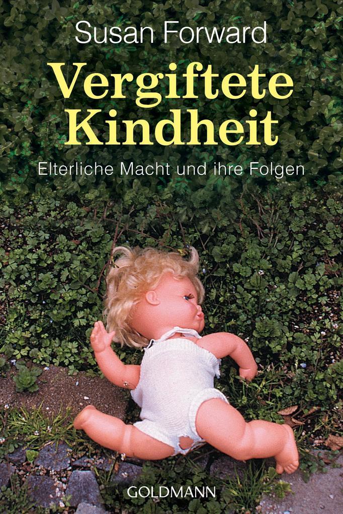 Vergiftete Kindheit als Taschenbuch