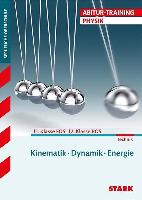 Abitur-Training FOS/BOS - Physik 11. Klasse als Buch