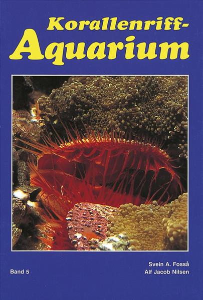 Korallenriff - Aquarium 5 als Buch von Svein A....