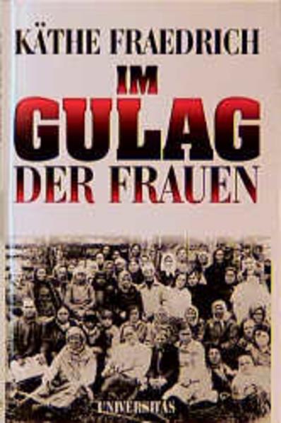 Im Gulag der Frauen als Buch