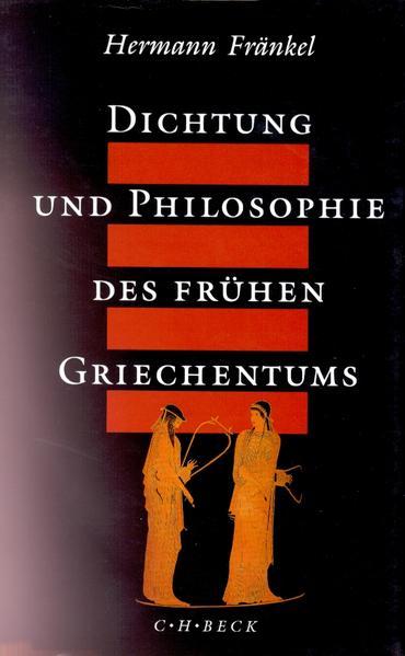 Dichtung und Philosophie des frühen Griechentums als Buch
