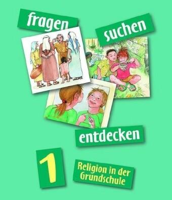 fragen - suchen - entdecken. Religion für die Grundschule als Buch (kartoniert)