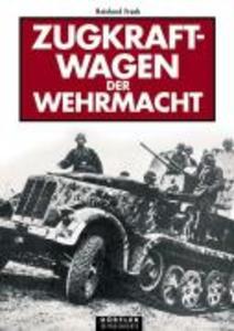 Zugkraftwagen der Wehrmacht als Buch