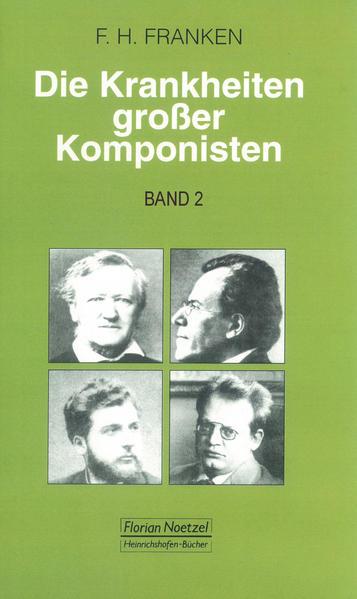 Die Krankheiten großer Komponisten 2 als Buch