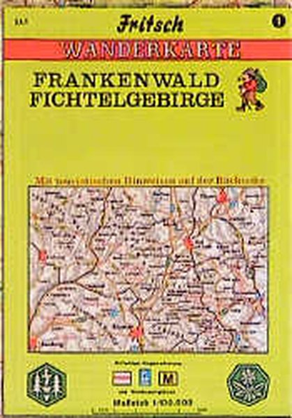 Frankenwald. Fichtelgebirge 1 : 100 000. Fritsch Wanderkarte als Buch