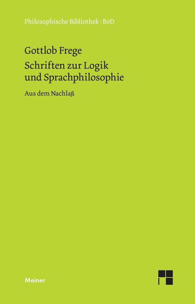 Schriften zur Logik und Sprachphilosophie als Buch