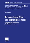 Resource-based View und ökonomische Theorie