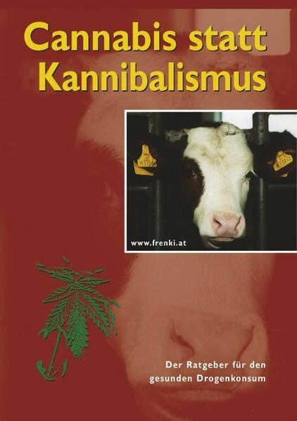 Cannabis statt Kannibalismus als Buch