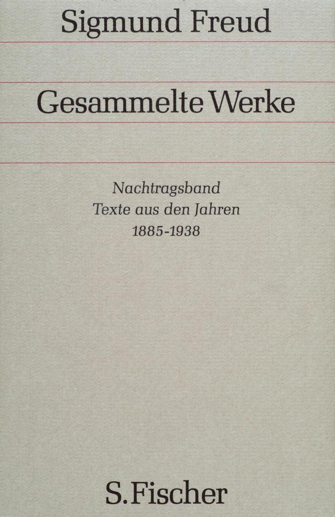 Nachtragsband: Texte aus den Jahren 1885 bis 1938 als Buch