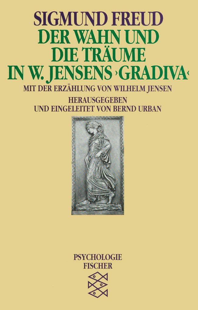 Der Wahn und die Träume in W. Jensens ' Gradiva' als Taschenbuch