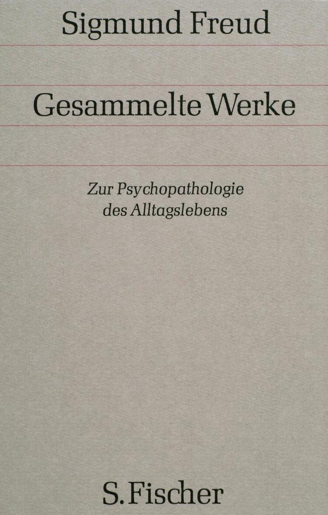 Zur Psychopathologie des Alltagslebens als Buch