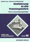 Einführung in die Trainingslehre 2. Anwendungsfelder