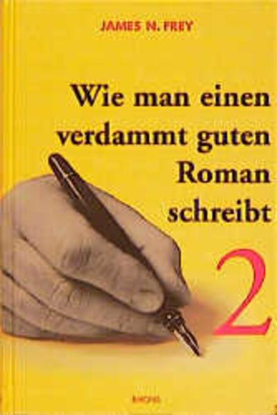 Wie man einen verdammt guten Roman schreibt 2 als Buch