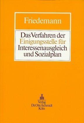 Das Verfahren der Einigungsstelle für Interessenausgleich und Sozialplan als Buch (gebunden)
