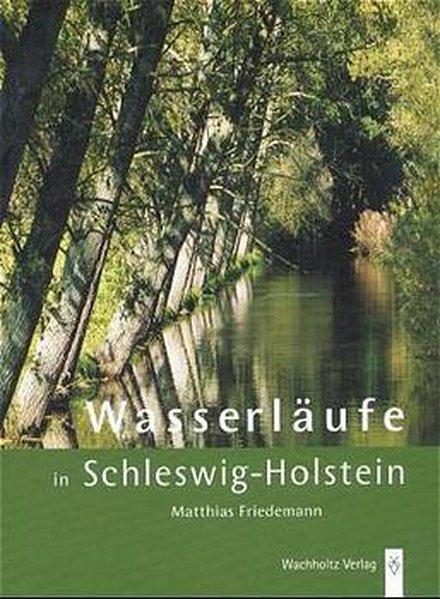 Wasserläufe in Schleswig-Holstein als Buch