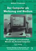 Der Computer als Werkzeug und Medium