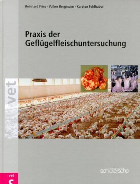 Praxis der Geflügelfleischuntersuchung als Buch