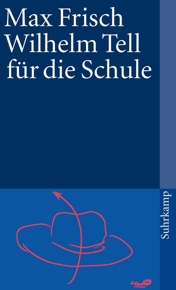 Wilhelm Tell für die Schule als Taschenbuch