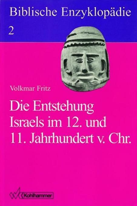 Die Entstehung Israels im 12. und 11. Jahrhundert v. Chr. als Buch (kartoniert)