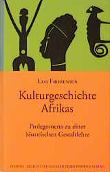 Kulturgeschichte Afrikas als Buch
