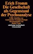Die Gesellschaft als Gegenstand der Psychoanalyse