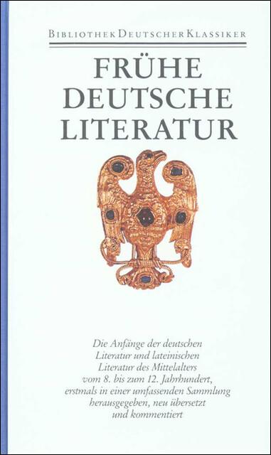 Frühe deutsche Literatur und lateinische Literatur in Deutschland 800 - 1150 als Buch