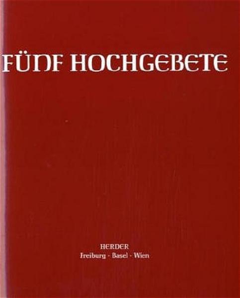 Fünf Hochgebete. Studienausgabe als Buch (geheftet)
