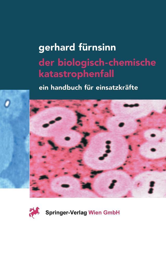 Der biologisch-chemische Katastrophenfall als Buch