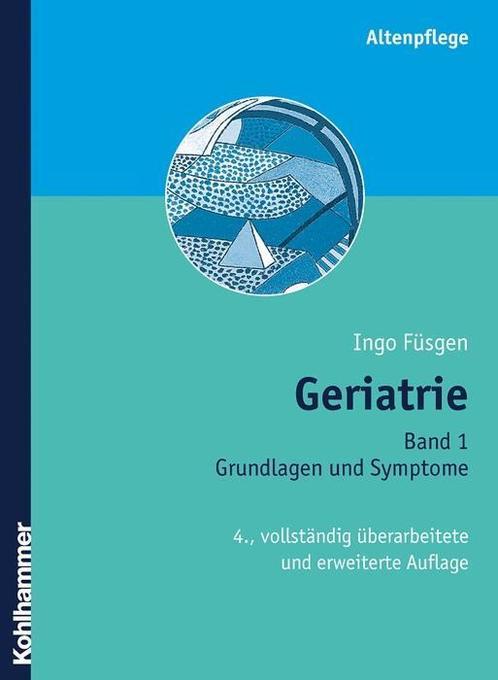 Geriatrie 1 als Buch von Ingo Füsgen
