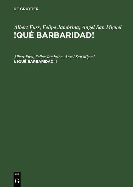 Albert Fuss; Felipe Jambrina; Angel San Miguel: !Qué barbaridad!. I als Buch