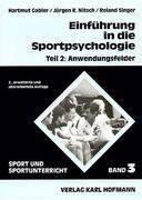 Einführung in die Sportpsychologie 2. Anwendungsfelder