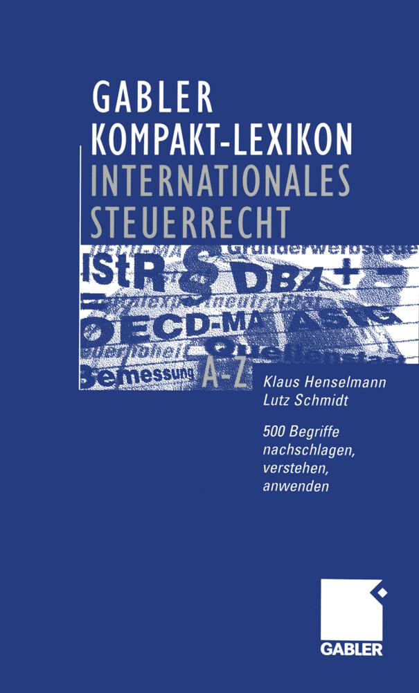Gabler Kompakt-Lexikon Internationales Steuerrecht als Buch