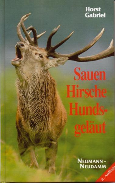Sauen, Hirsche, Hundsgeläut als Buch