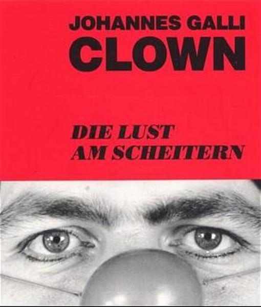 Clown. Die Lust am Scheitern als Buch