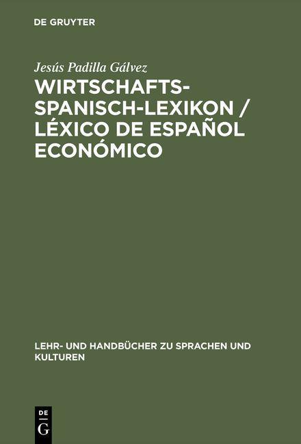 Wirtschaftsspanisch-Lexikon / Léxico de español económico als Buch