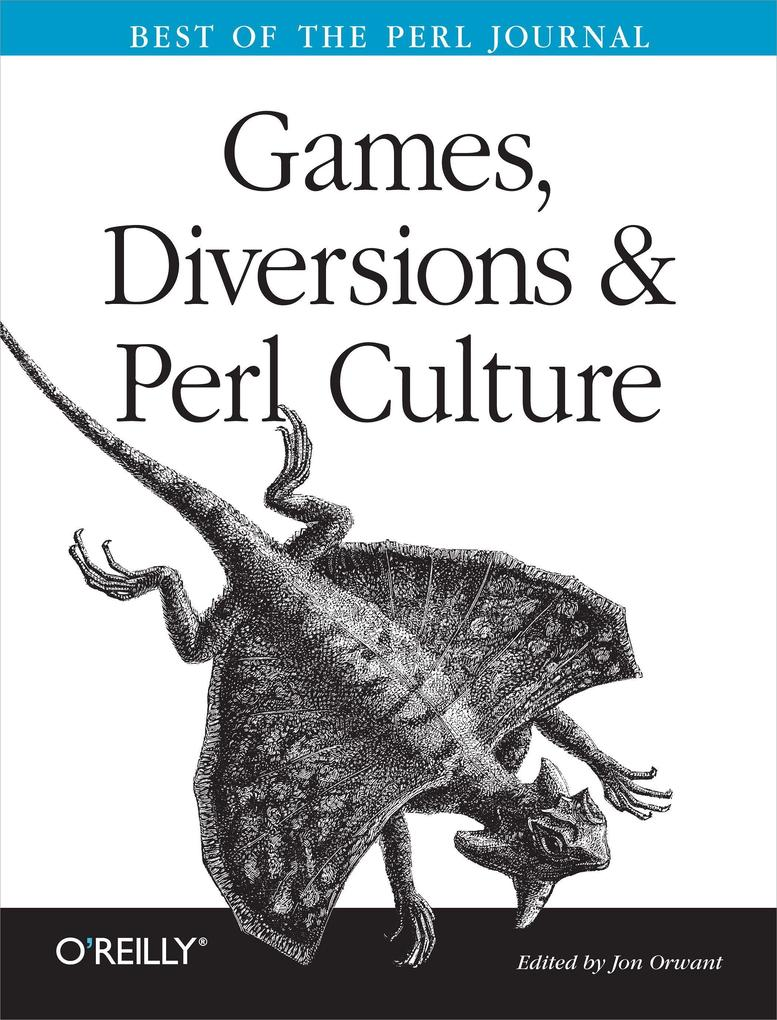 Games, Diversions, and Perl Culture: Best of the Perl Journal als Buch